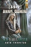 3517 Anno Domini: Wir waren Götter