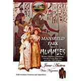 Mansfield Park and Mummies: Monster Mayhem, Matrimony, Ancient Curses, True Love, and Other Dire Delights ~ Vera Nazarian