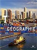 géographie , terminale L, ES, S , livre de l'élève (édition 2008)