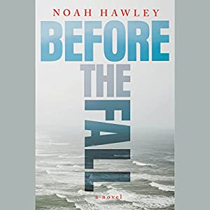 Before the Fall Audiobook by Noah Hawley Narrated by Robert Petkoff
