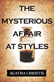 The Mysterious Affair at Styles (Illustrated)