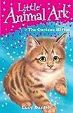 Lucy Daniels Little Animal Ark: 2: The Curious Kitten