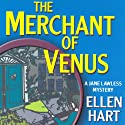 Merchant of Venus: A Jane Lawless Mystery, Book 10 (       UNABRIDGED) by Ellen Hart Narrated by Aimee Jolson