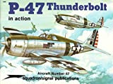 P-47 Thunderbolt in Action - Aircraft No. 67
