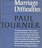 Marriage Difficulties (0334010519) by Tournier, Paul
