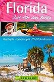 Reiseführer Florida Zeit für das Beste: Highlights - Geheimtipps - Wohlfühladressen auf den Miami Keys, im Disneyland Orlando und bei Cape Canaveral. Ein toller USA Florida Reiseführer.