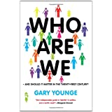 Who Are We-And Should It Matter in the 21st Century