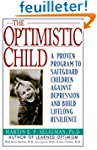 Optimistic Child, The