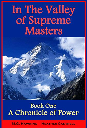 Book: In The Valley of Mystic Gods - Book One - A Chronicle of Power by M.G. Hawking and Heather Cantrell