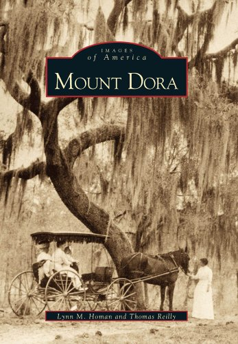 Mount Dora (Fl) (Images Of America (Images Of America (Arcadia Publishing))