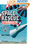 Space Rescue: Ensuring the Safety of...