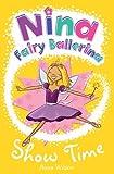 Anna Wilson Nina Fairy Ballerina: Show Time