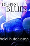 img - for Deepest Blues (Double Blind Study) (Volume 4) book / textbook / text book