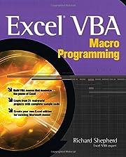 Excel VBA Macro Programming by Richard Shepherd