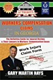 img - for The Authority on Workers' Compensation Claims: The Definitive Guide for Injured Victims & Their Lawyers in Workers' Compensation Cases book / textbook / text book