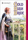 img - for Gold Rush Bride book / textbook / text book