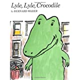 Lyle, Lyle, Crocodile (Lyle the Crocodile) ~ Bernard Waber