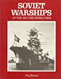 img - for Soviet warships of the Second World War book / textbook / text book