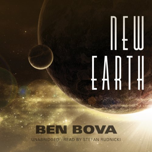 New Earth (The Grand Tour #24) [AUDIBLE RIP] - Ben Bova