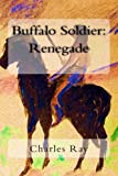 img - for Buffalo Soldier: Renegade book / textbook / text book
