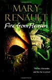 Fire from Heaven (0099463474) by Renault, Mary