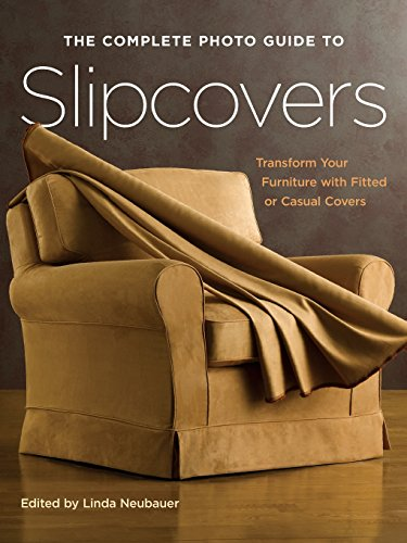 The Complete Photo Guide to Slipcovers: Transform Your Furniture with Fitted or Casual Covers