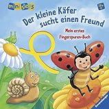 Daniela Prusse Mein erstes Fingerspuren-Buch: Der kleine Käfer sucht einen Freund: Ab 18 Monaten