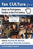 img - for Fan CULTure: Essays on Participatory Fandom in the 21st Century book / textbook / text book