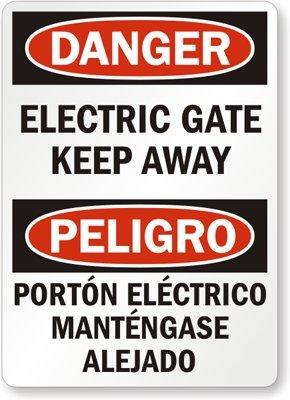 Danger: Electric Gate Keep Away, Peligro Porton Electrico