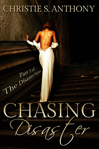 Chasing Disaster by Christie S Anthony ebook deal