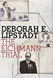 The Eichmann Trial
