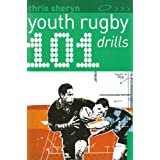 101 Youth Rugby Drillsby Chris Sheryn