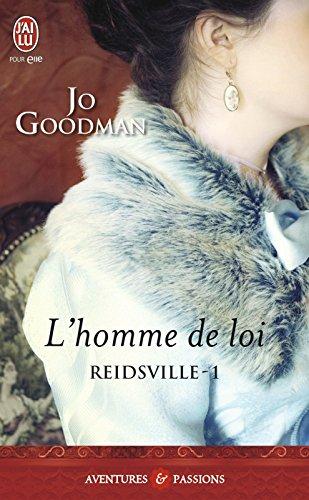 Jo Goodman - Reidsville - 1 : L'homme de loi (AVENTURES ET PA)