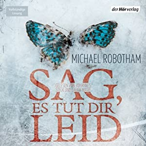 Sag, es tut dir leid (Joe O'Loughlins 6) Audiobook