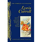 Complete Illustrated Lewis Carroll (Wordsworth Library Collection)by Lewis Carroll