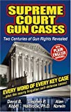 img - for Supreme Court Gun Cases by David Kopel (2003-09-02) book / textbook / text book