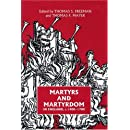 Martyrs and Martyrdom in England, c.1400-1700 (Studies in Modern British Religious History) (Studies in Modern British Religious History)