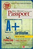 img - for Mike Meyers' A+ Certification Passport, Third Edition [MIKE MEYERS A+ CERTIFICATION P] book / textbook / text book