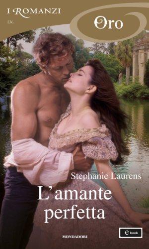Stephanie Laurens - L'amante perfetta (I Romanzi Oro)