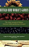 img - for Buffalo Bird Woman's Garden: Agriculture of the Hidatsa Indians (Borealis Books) book / textbook / text book