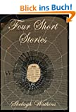Four Short Stories (English Edition)
