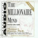 The Millionaire Mind | Thomas J. Stanley,William D. Danko
