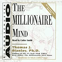The Millionaire Mind (       UNABRIDGED) by Thomas J. Stanley, William D. Danko Narrated by Cotter Smith