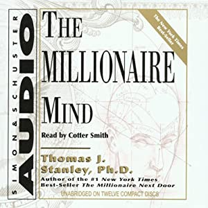 The Millionaire Mind | [Thomas J. Stanley, William D. Danko]