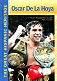 Oscar de La Hoya (Great Hispanic Heritage)