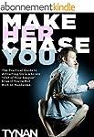 Make Her Chase You (English Edition)