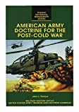 img - for American Army Doctrine for the Post Cold War book / textbook / text book