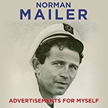 Advertisements for Myself Audiobook by Norman Mailer Narrated by Christopher Lane