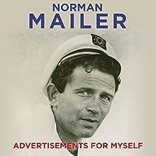 Advertisements for Myself | Livre audio Auteur(s) : Norman Mailer Narrateur(s) : Christopher Lane