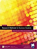 img - for Research Methods for Business Students by Saunders, Mark N.K., Lewis, Philip, Thornhill, Adrian (2002) Paperback book / textbook / text book